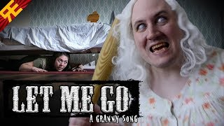 Download LET ME GO: A Granny Song [by Random Encounters] Video