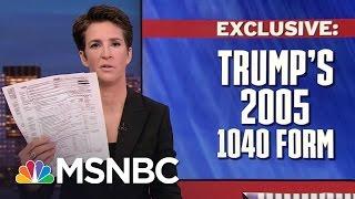 Download Exclusive Look At President Trump's 2005 Tax Return | Rachel Maddow | MSNBC Video