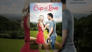 Download Cup of Love Video