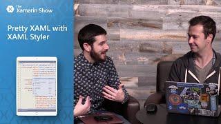 Download Pretty XAML With XAML Styler | The Xamarin Show Video