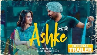Download Ashke | Trailer | Amrinder Gill | Sanjeeda Sheikh | Rhythm Boyz Video