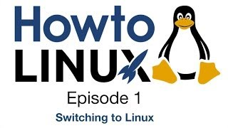 Download Switching to Linux | HowTo Linux 1 Video