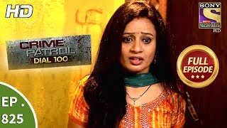 Download Crime Patrol Dial 100 - Ep 825 - Full Episode - 20th July, 2018 Video