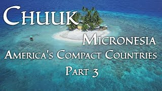 Download Chuuk, Micronesia (America's Compact Countries Part 3/4) 4K Video