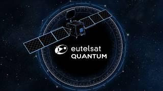 Download EUTELSAT QUANTUM - Revolutionising telecoms market Video