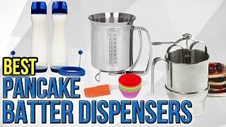Download 8 Best Pancake Batter Dispensers 2017 Video