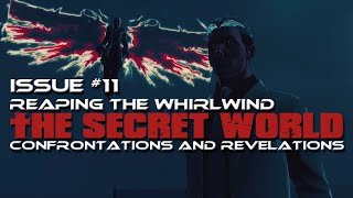 Download The Secret World Issue #11: Confrontations and Revelations Video