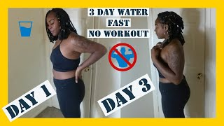 Download 3 DAY WATER FAST NO EXERCISE Video