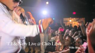 Download T.i & Nelly performing live @ Club Libra atl ″HOT MUST SEE VIDEO″ Video