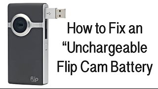 Download Flip Cam Battery Won't Charge (How To Fix) Video