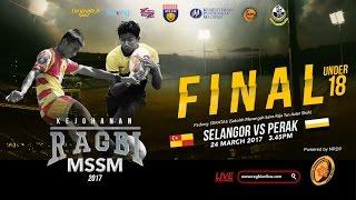Download FULL VIDEO: 2017 MSSM RUGBY U18 FINAL - SELANGOR U18 VS PERAK U18 Video