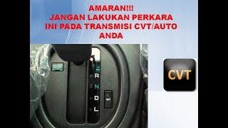 Download AMARAN!!! JANGAN LAKUKAN PERKARA INI PADA TRANSMISI CVT ANDA Video