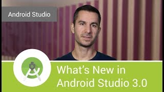 Download What's New in Android Studio 3.0 Video