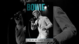 Download Bowie: The Man Who Changed The World Video