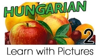Download Learn Hungarian Vocabulary with Pictures - Get Your Fruits! Video