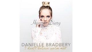 Download Human Diary - Danielle Bradbery (Audio) Video