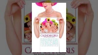 Download Calendar Girls Video