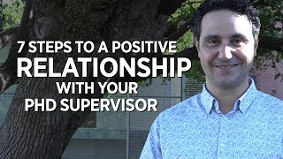 Download 7 Steps to a Positive Relationship with your PhD Supervisor Video