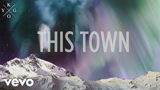 Download Kygo - This Town (Lyric) ft. Sasha Sloan Video