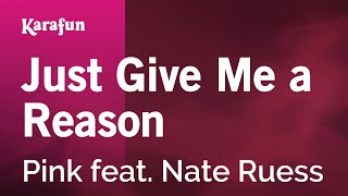 Download Karaoke Just Give Me A Reason - Pink * Video