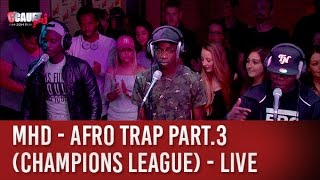 Download MHD - AFRO TRAP Part.3 (Champions League) - C'Cauet sur NRJ Video