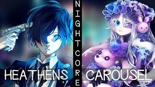 Download ♪ Nightcore - Heathens / Carousel (Switching Vocals) Video
