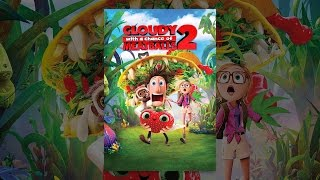 Download Cloudy with a Chance of Meatballs 2 Video