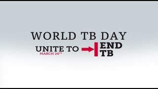 Download World Tuberculosis (TB) Day: Let's Unite to End TB, 24th March 2017 Video