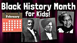 Download Black History Month for Kids Video
