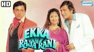 Download Ekka Raja Rani (HD) - Vinod Khanna, Govinda, Ayesha Jhulka - Superhit Hindi Movie With Eng Subtitle Video