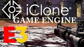 Download *NEW* iClone Game Engine Video