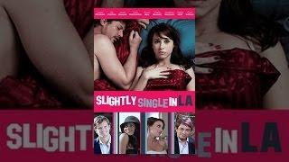 Download Slightly Single in LA Video