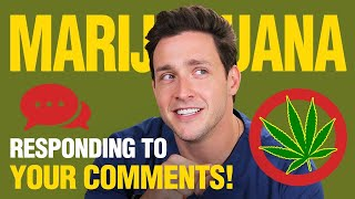 Download My Thoughts On Marijuana | Responding to Your Comments! | Doctor Mike Video