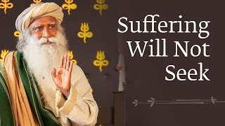 Download Suffering Will Not Seek - Sadhguru [Full DVD] Video