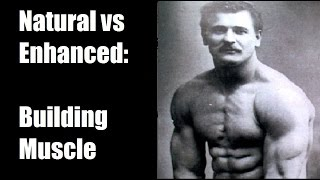 Download Natty vs Enhanced (Steroids): Building Muscle Video