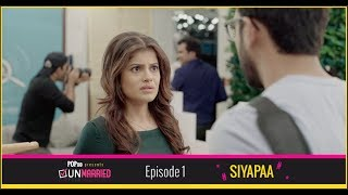 Download Unmarried | Episode 1 - Siyapaa | Webseries | POPxo Video