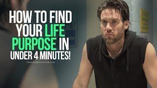 Download Find Your Life Purpose In Under 4 Minutes - MUST LISTEN Motivational Speech Video