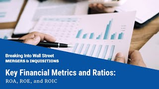 Download Key Financial Metrics and Ratios: ROA, ROE, and ROIC Video