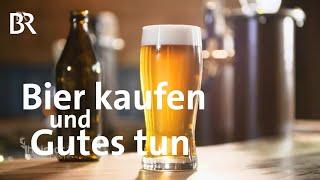 Download Stiftung unterstützen: Bier kaufen und Gutes tun | Heimatrauschen | BR Video