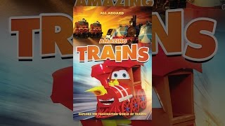Download Amazing Trains Video