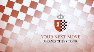 Download YourNextMove Grand Chess Tour 2017 - Day 1 Video