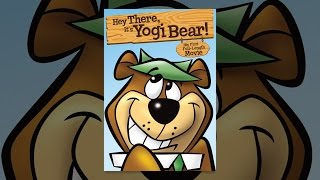 Download Hey There, It's Yogi Bear Video