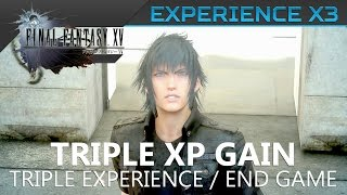 Download Final Fantasy XV - How to triple your XP (x1.5 and x3 rates) Location Guide Video