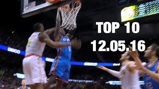 Download Top 10 Plays of the Night: 12.05.16 Video