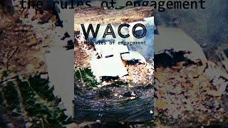 Download Waco: The Rules of Engagement Video