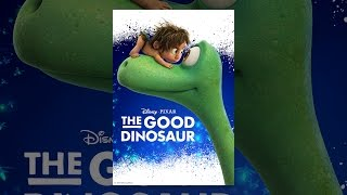 Download The Good Dinosaur Video