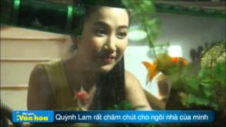 Download Ngôi nhà của Quỳnh Lam vườn hoa muôn sắc Người nổi tiếng Thế Giới Văn Hóa Online Tạp chí Tin Video clip Hình ảnh showbiz Video