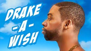 Download DRAKE-A-WISH Video