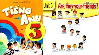 Download Tiếng Anh Lớp 3: UNIT 5 ARE THEY YOUR FRIENDS (with Review, short story) - FullHD 1080P Video