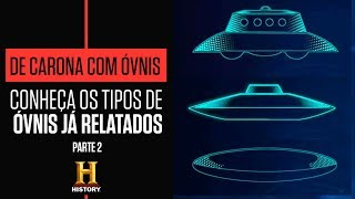 Download ÓVNIS: Aprenda a identificar cada tipo de nave espacial - Parte 2 | DE CARONA COM ÓVNIS| HISTORY Video